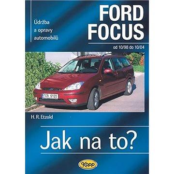 Ford Focus 10/98 - 10/04: Údržba a opravy automobilů č.58 (80-7232-346-6)