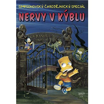 Simpsonovi Nervy v kýblu: Simpsonovský čarodejnický speciál (978-80-87083-33-8)