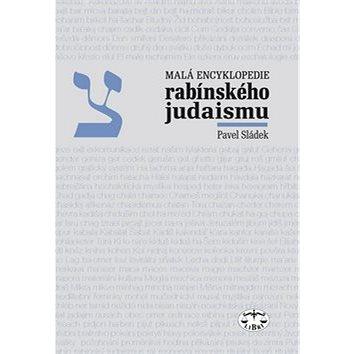 Malá encyklopedie rabínského judaismu (80-7277-379-8)