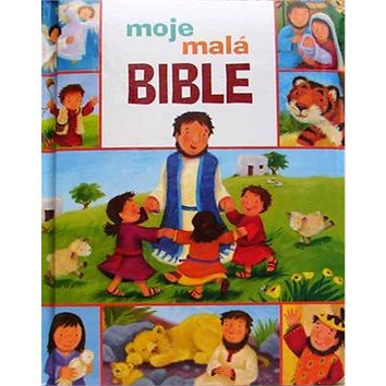 Moje malá Bible (80-85810-60-3)