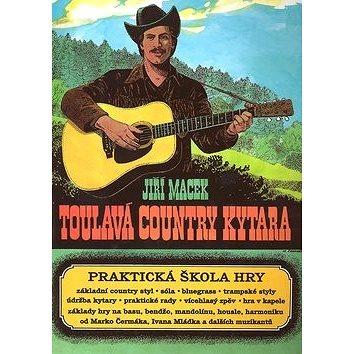 Toulavá country kytara: Praktická škola hry (07-06-50911-0)