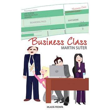 Business Class: Těžký život managementu (978-80-204-1822-7)