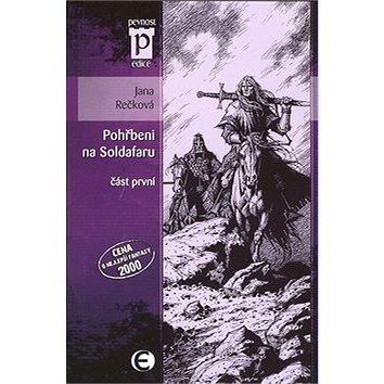 Pohřbeni na Soldafaru část první: část první (978-80-87027-26-4)