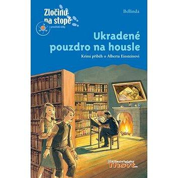 Ukradené pouzdro na housle: Krimi příběh o Albertu Einsteinovi (978-80-86969-47-3)