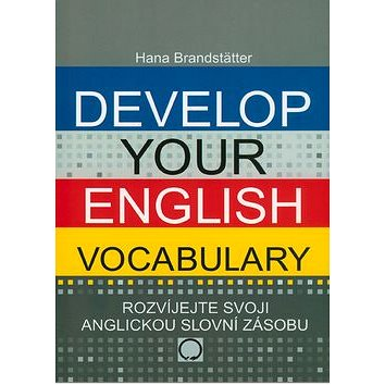 Develop your English Vocabulary (978-80-7182-243-1)