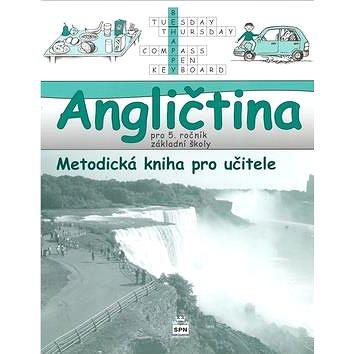 Angličtina pro 5. ročník základní školy Metodická kniha pro učitele: Hallo, kids! (978-80-7235-408-5)