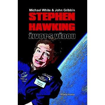 Stephen Hawking Život s vědou (978-80-204-1745-9)