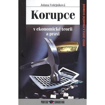 Korupce: v ekonomické teorii a praxi (978-80-7259-055-1)