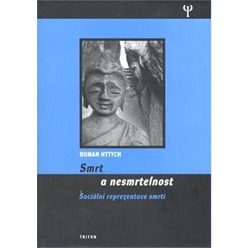 Smrt a nesmrtelnost (978-80-7387-092-8)