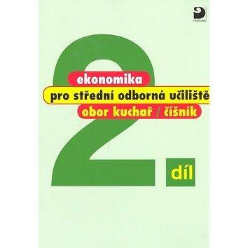 Ekonomika pro střední odborná učiliště 2.díl: obor kuchař/číšník (978-80-7373-012-3)
