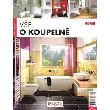 Vše o koupelně (977-13-359-1716-5)