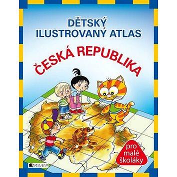 Dětský ilustrovaný atlas Česká republika: pro malé školáky (978-80-253-0726-7)
