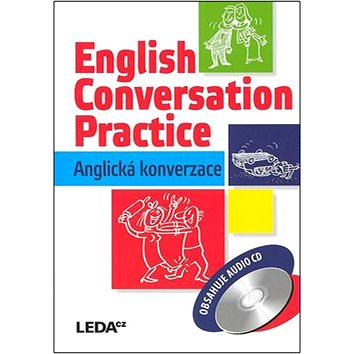 LEDA spol. s r.o. English Conversation Practice (978-80-7335-125-0)