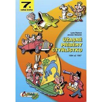 Úžasné příběhy Čtyřlístku: 1984 až 1987 (978-80-85389-64-7)