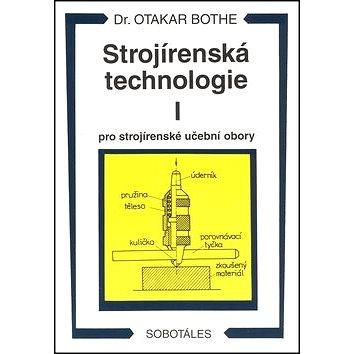 Strojírenská technologie I pro strojírenské učební obory (978-80-85920-42-0)