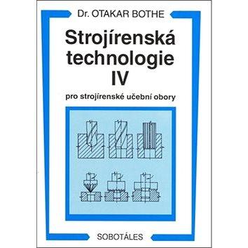 Strojírenská technologie IV pro strojírenské učební obory (80-85920-30-1)