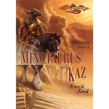 Minotaurus Kaz: Hrdinové svazek 4 (978-80-7398-023-8)
