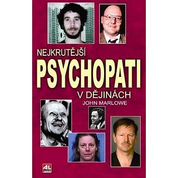 Nejkrutější psychopati v dějinách (978-80-7362-650-1)