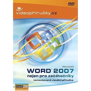 Videopříručka Word 2007 nejen pro začátečníky (978-80-86686-91-2)