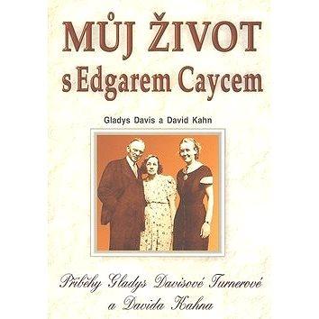 Můj život s Edgarem Caycem (978-80-89044-07-8)