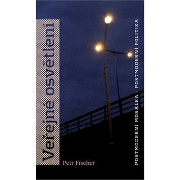 Veřejné osvětlení: Postmoderní morálka, postmoderní politika (978-80-86429-91-5)