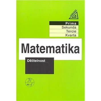 Matematika Dělitelnost: Prima (978-80-7196-261-8)