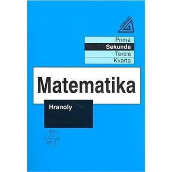 Matematika Hranoly: Sekunda (80-7196-257-0)