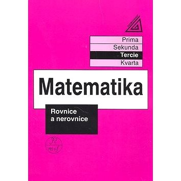 Matematika Rovnice a nerovnice: Tercie (978-80-7196-014-0)