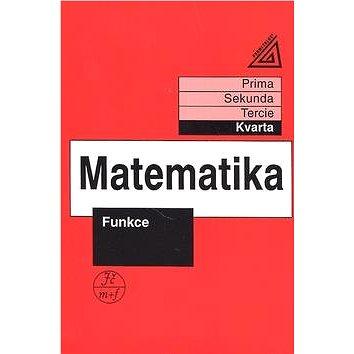 Matematika Funkce: Kvarta (978-80-7196-182-6)