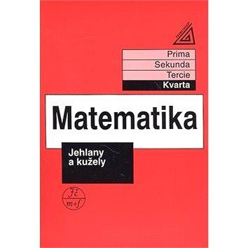 Matematika Jehlany a kužely: Kvarta (80-7196-225-2)