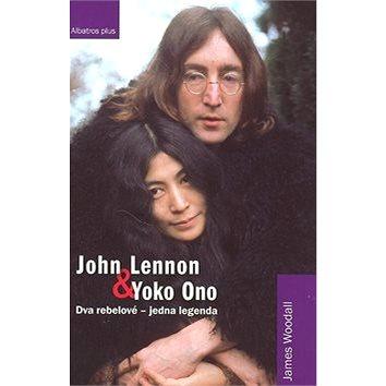 John Lennon a Yoko Ono: Dva rebelové-jedna legenda (978-80-00-02107-2)