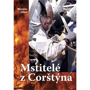Mstitelé z Corštýna (978-80-7268-521-9)
