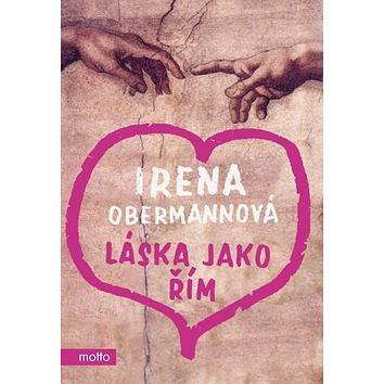 Láska jako Řím (978-80-7246-465-4)