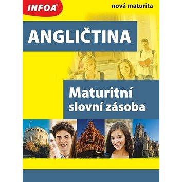 Angličtina Maturitní slovní zásoba: nová maturita (978-80-7240-583-1)