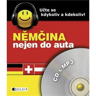 Němčina nejen do auta: Učte se kdykoli a kdekoli (978-80-253-0789-2)
