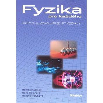 Fyzika pro každého: Rychlokurz fyziky (978-80-7346-095-2)