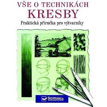 Vše o technikách kresby: Praktická příručka pro výtvarníky (978-80-7352-383-1)