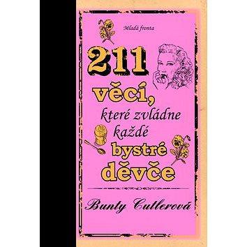 211 věcí, které zvládne každé bystré děvče (978-80-204-1846-3)
