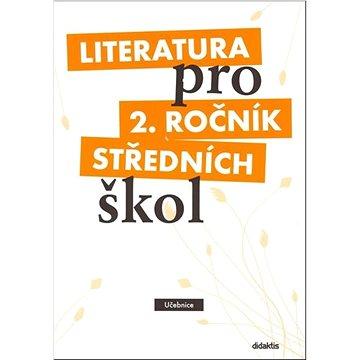Literatura pro 2. ročník středních škol: Učebnice (978-80-7358-129-9)