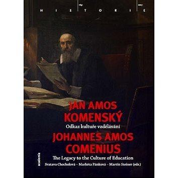 Jan Amos Komenský: Odkaz kultuře vzdělání (978-80-200-1700-0)
