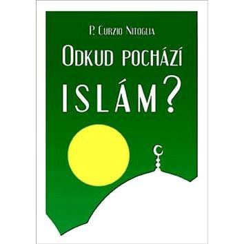 Odkud pochází Islám? (978-80-904365-0-3)