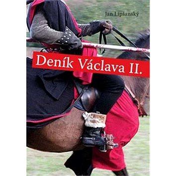 Deník Václava II. (978-80-7268-560-8)