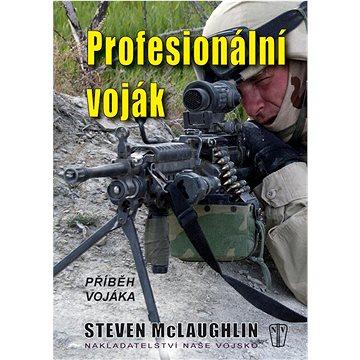Profesionální voják: Příběh vojáka (978-80-206-1004-1)
