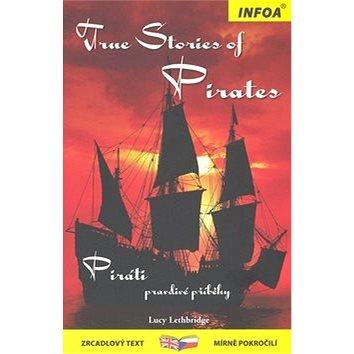 True stories of Pirates/Piráti: zrcadlový text (978-80-7240-592-3)