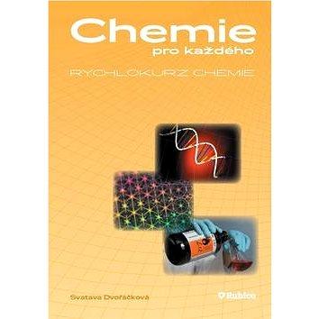 Chemie pro každého Rychlokurz chemie: Od základní školy k přijímacím zkouškám na vysokou školu (978-80-7346-098-3)