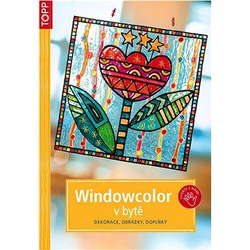 Windowcolor v bytě: CZ3756 - dekorace, obrázky, doplňky (978-80-7342-177-9)