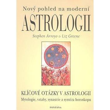 Nový pohled na moderní astrologii: Klíčové otázky v astrologii (978-80-7336-142-6)