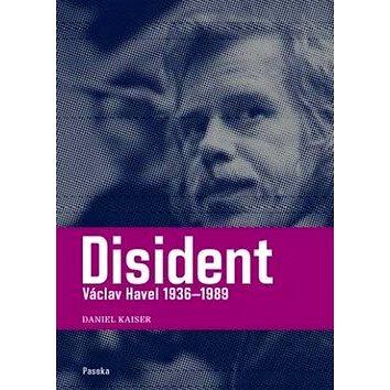 Paseka Disident Václav Havel 1936-1989 (978-80-7432-012-5)