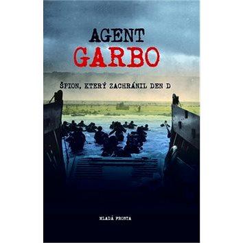 Agent Garbo: Špion, který zachránil den D (978-80-204-1704-6)