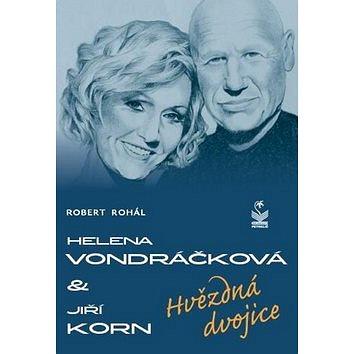Helena Vondráčková a Jiří Korn: Hvězdná dvojice (978-80-7229-213-4)
